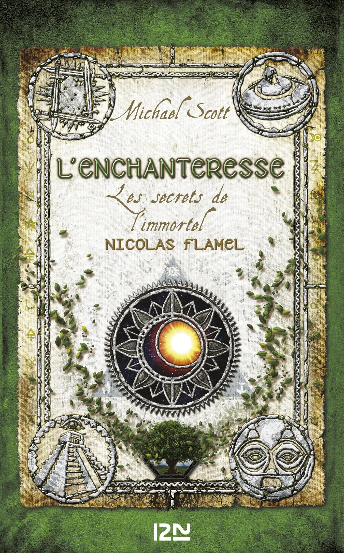 Les secrets de l'immortel Nicolas Flamel tome 6, L'ENCHANTERESSE