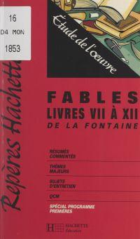 Fables, livres VII à XII de...