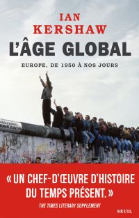 Image de couverture (L'Âge global. Europe, de 1950 à nos jours)