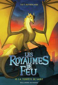 Les royaumes de feu. Volume 10, La tempête de sable