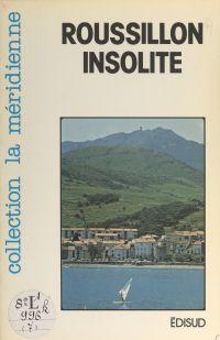 Roussillon insolite