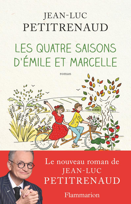 Les quatre saisons d'Émile et Marcelle | Petitrenaud, Jean-Luc