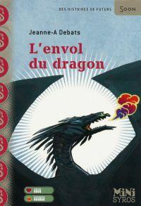 L'envol du dragon | Hans, Stéphanie. Illustrateur