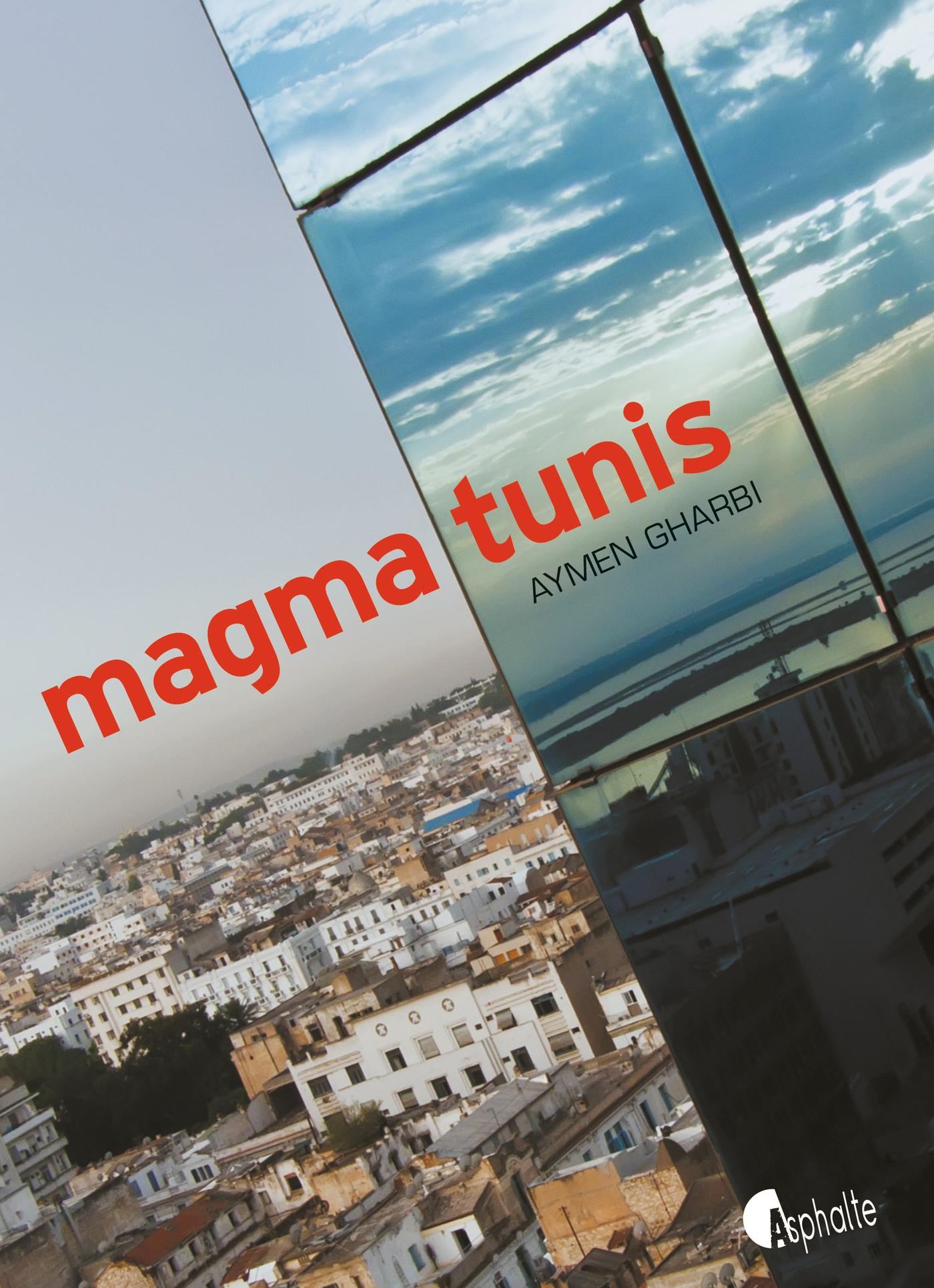 Magma Tunis | Gharbi, Aymen