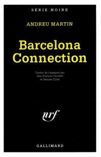 Barcelona Connection | Martín, Andreu. Auteur