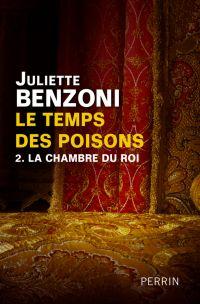 Le temps des poisons - Tome 2 | BENZONI, Juliette. Auteur