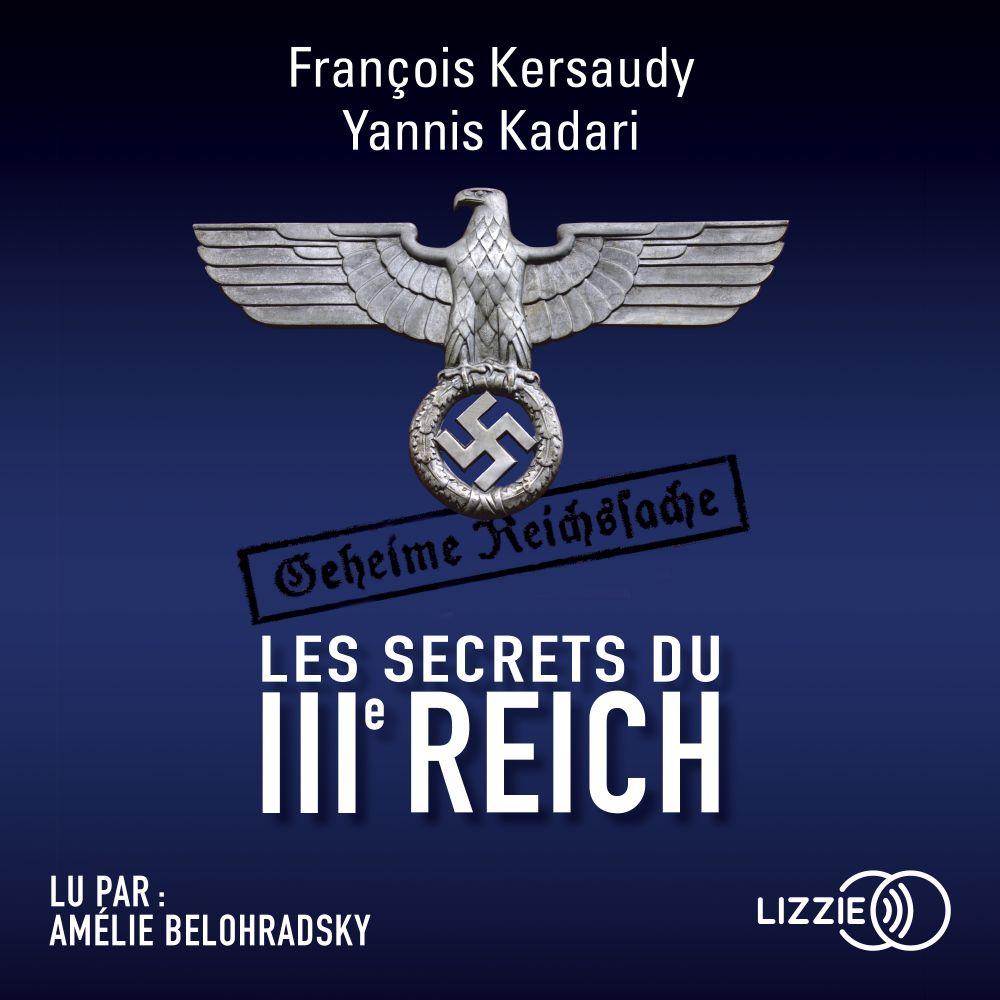 Les secrets du IIIe Reich |