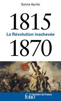 Image de couverture (1815-1870. La Révolution inachevée)