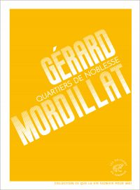 Quartiers de noblesse | Mordillat, Gérard (1949-....). Auteur