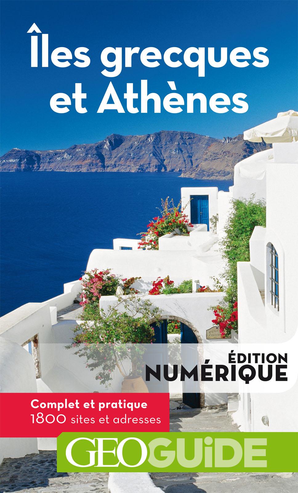 GEOguide Iles grecques et Athènes | Collectif,