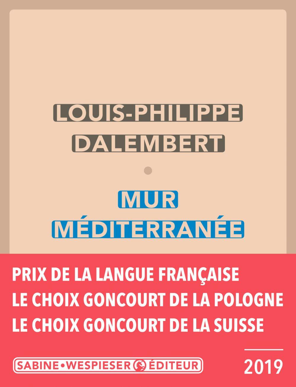 Mur Méditerranée | Dalembert, Louis-Philippe (1962-....). Auteur