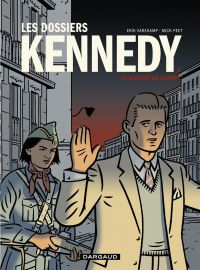 Les dossiers Kennedy - Tome...