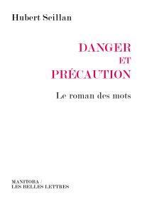 Danger et précaution