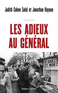 Les Adieux au Général | COHEN SOLAL, Judith. Auteur