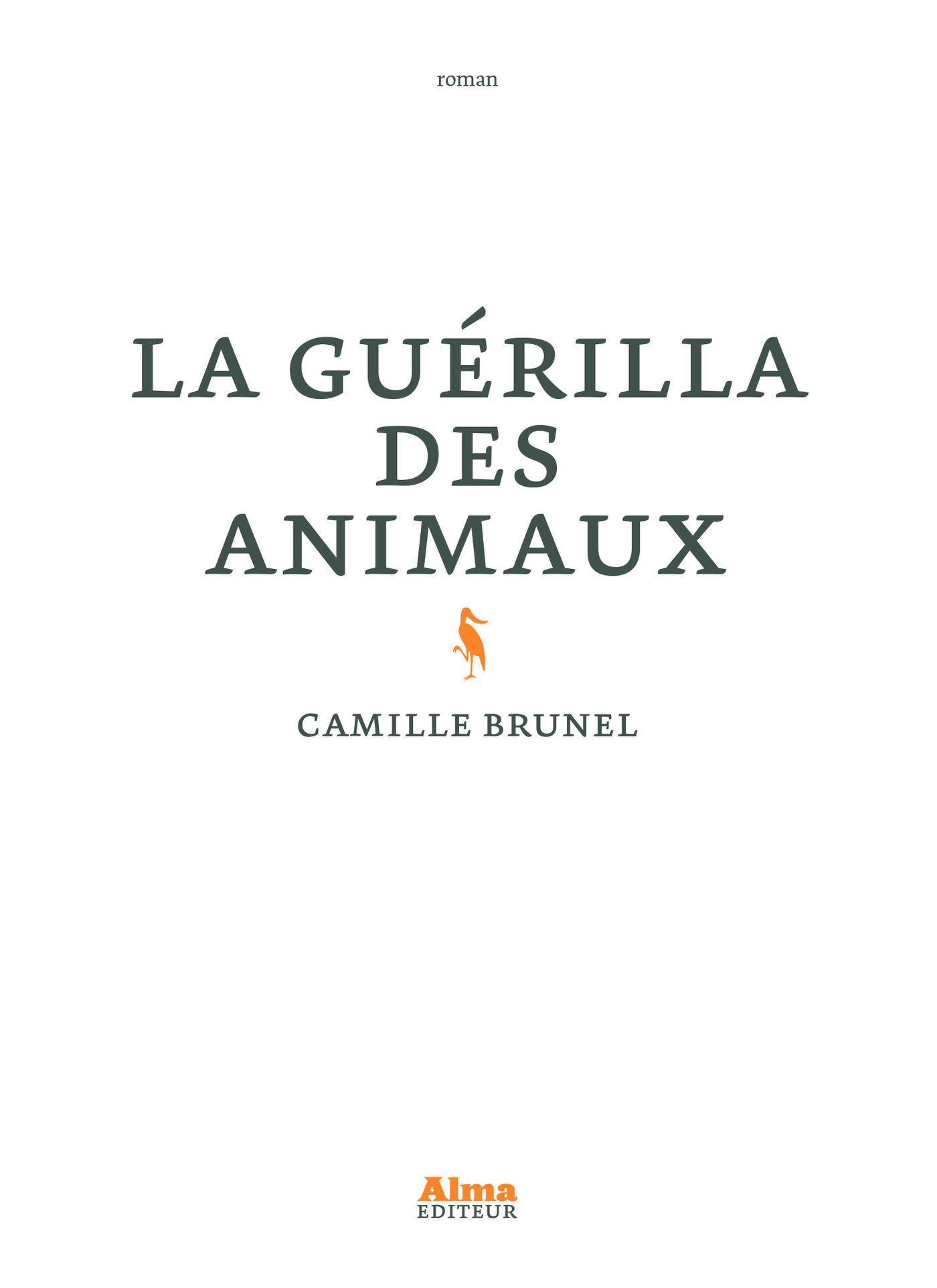 La guérilla des animaux | Brunel, Camille