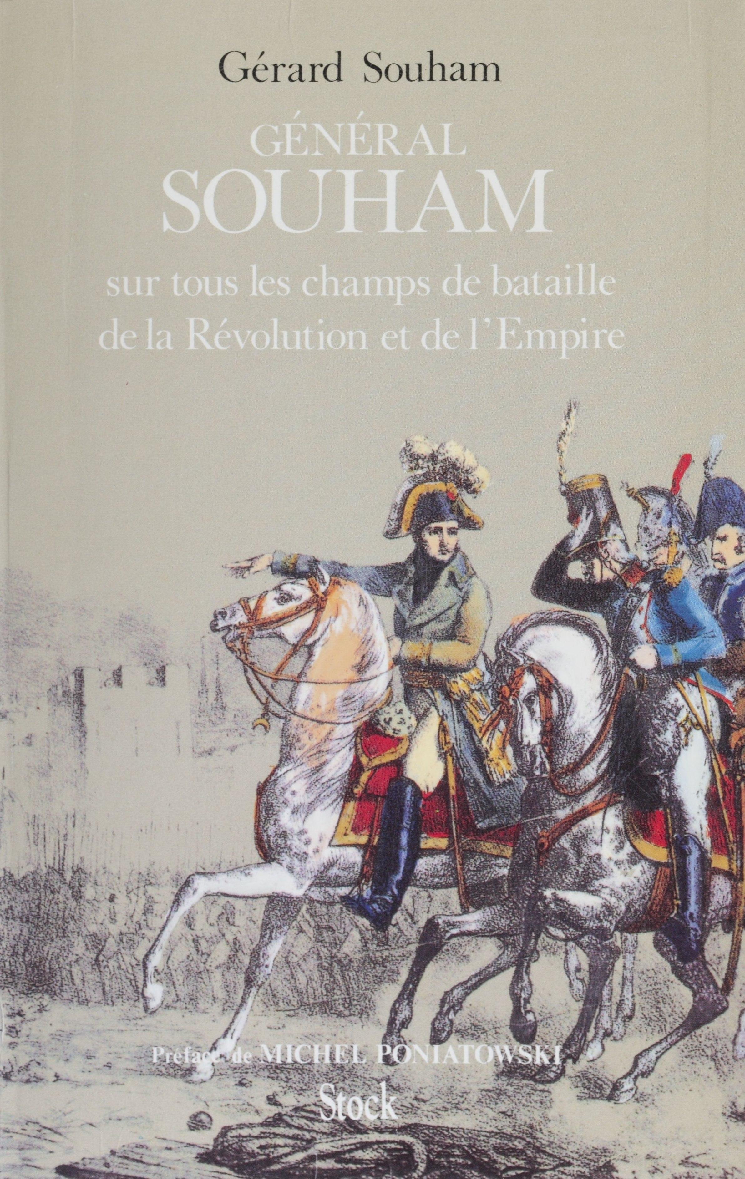 Le Général Souham sur tous les champs de bataille de la Révolution et de l'Empire