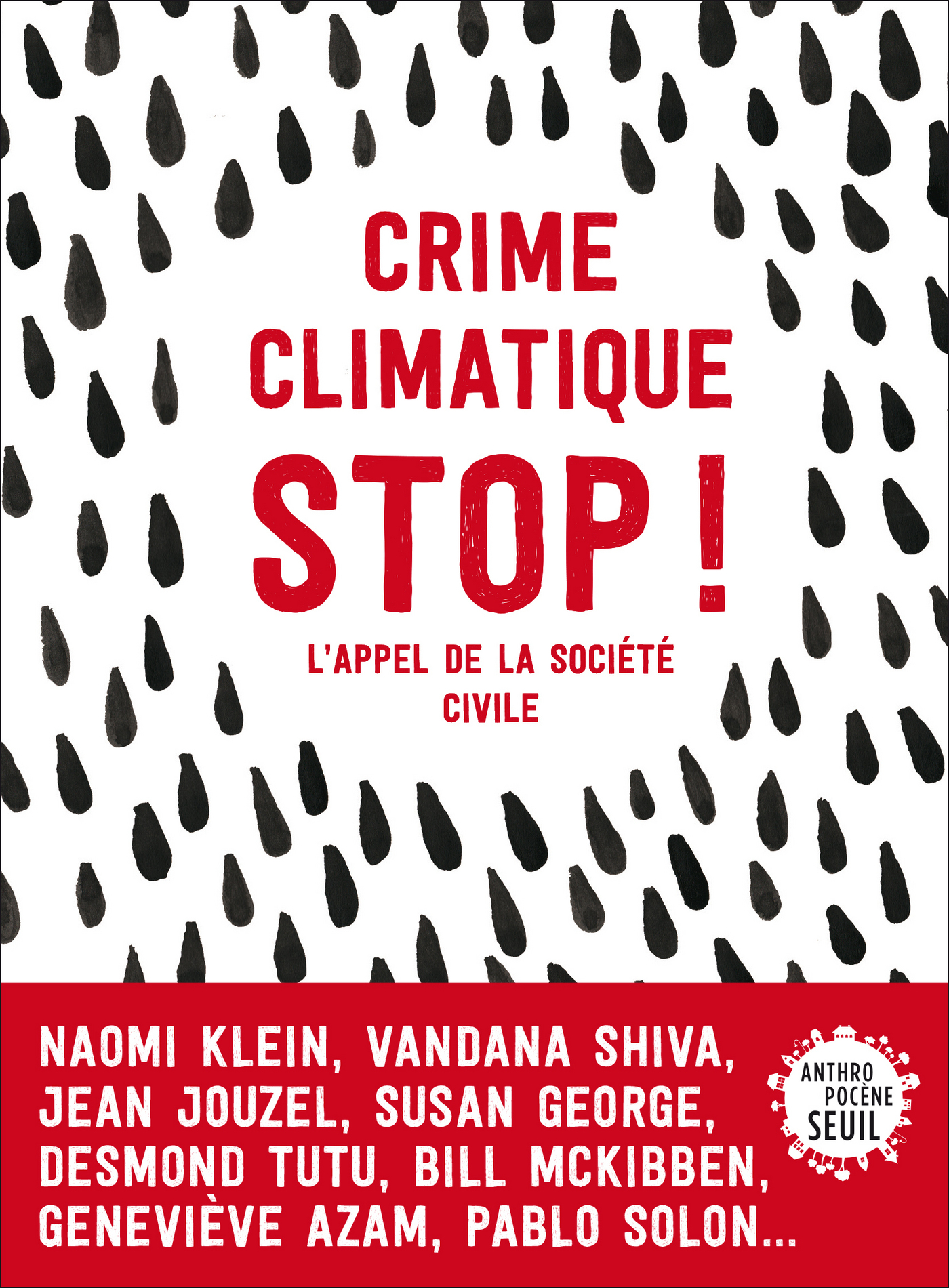 Crime climatique stop !. L'appel de la soci?t? civile