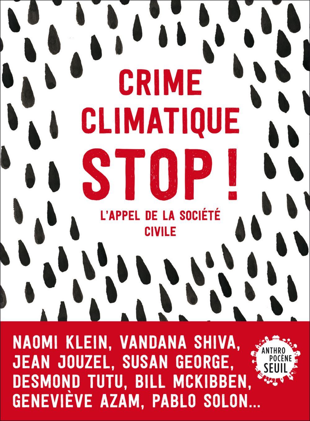 Crime climatique stop !. L'appel de la société civile |