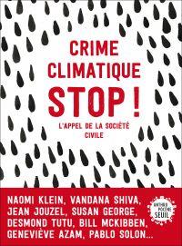 Crime climatique stop !. L'appel de la société civile | Haeringer, Nicolas. Directeur de publication