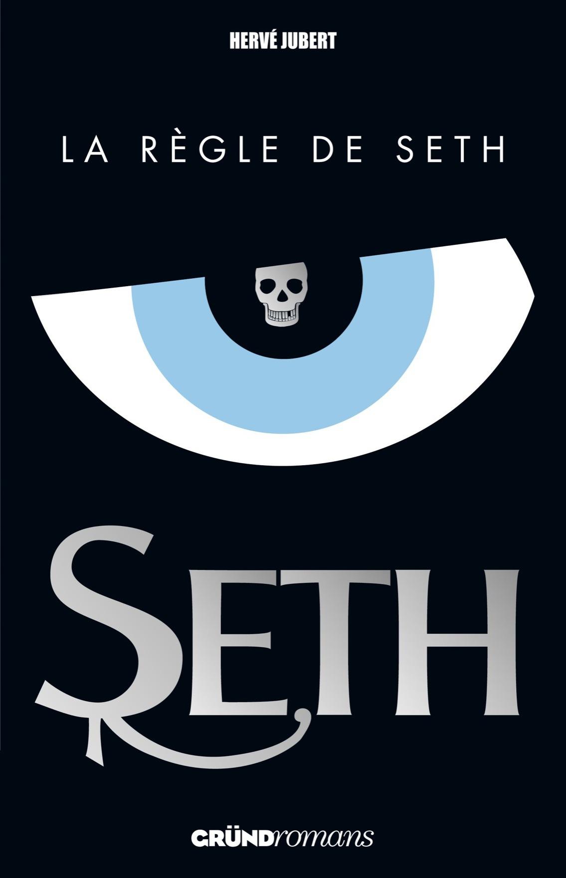 Seth, tome 1 - La règle de Seth | JUBERT, Hervé