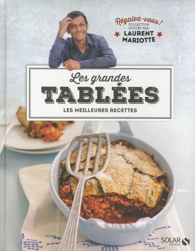 Les grandes tablées - Régalez-vous - Laurent Mariotte