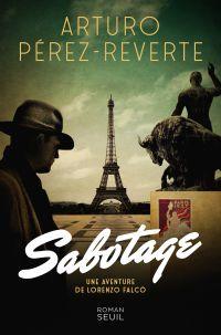 Sabotage | Pérez-Reverte, Arturo. Auteur