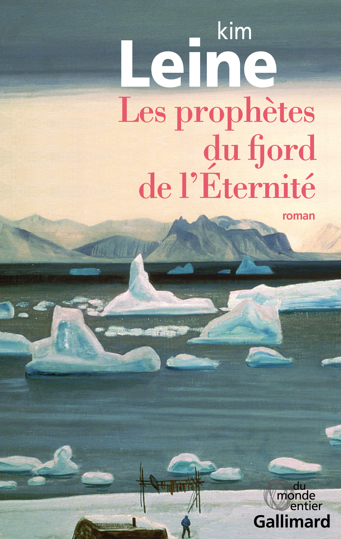 Les prophètes du fjord de l'Éternité | Leine, Kim