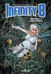 Infinity 8 - Tome 1 - Romance et Macchabées | Trondheim, Lewis (1964-....). Auteur