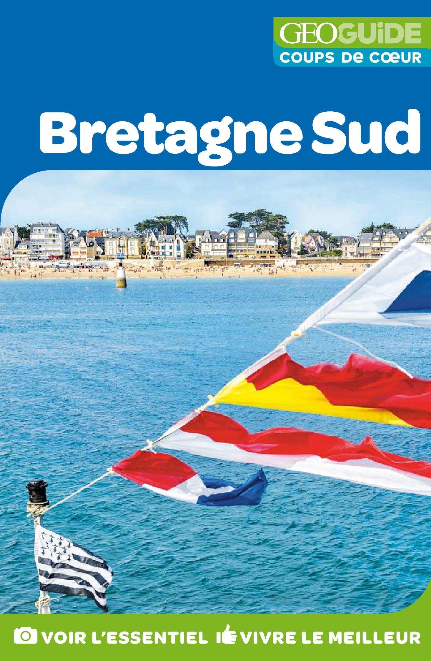 GEOguide Coups de coeur Bretagne Sud | Collectif Gallimard Loisirs,