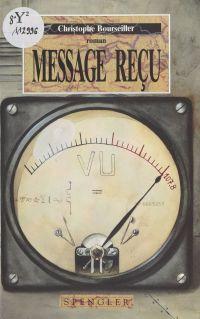 Message reçu
