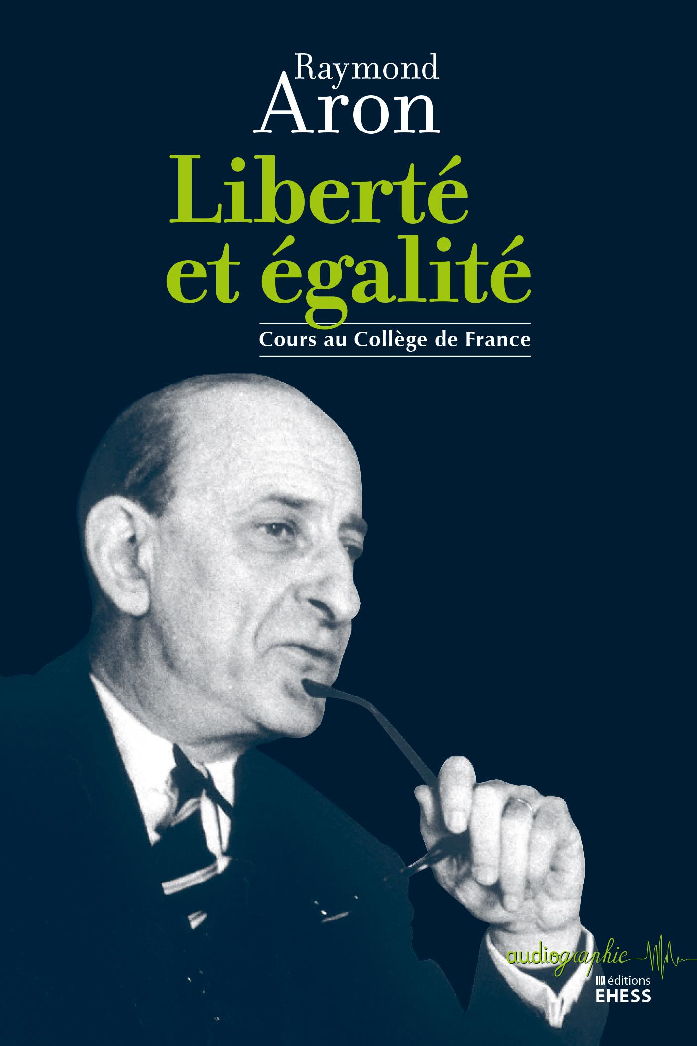 Liberté et égalité, Cours au Collège de France