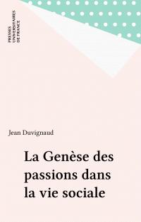La Genèse des passions dans...
