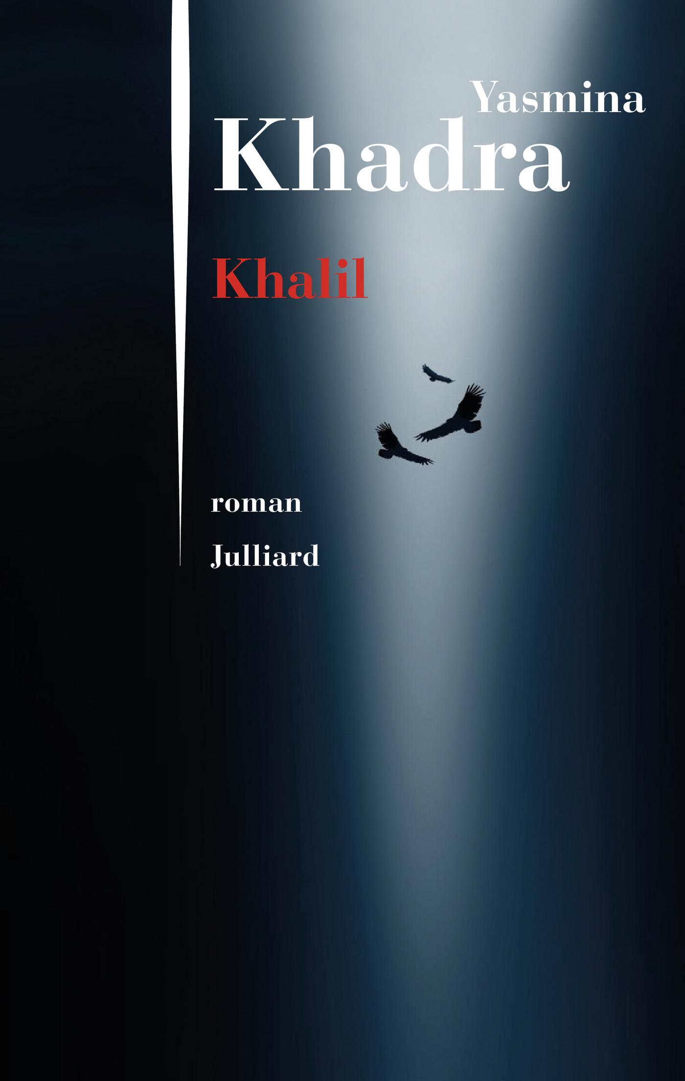Khalil | KHADRA, Yasmina