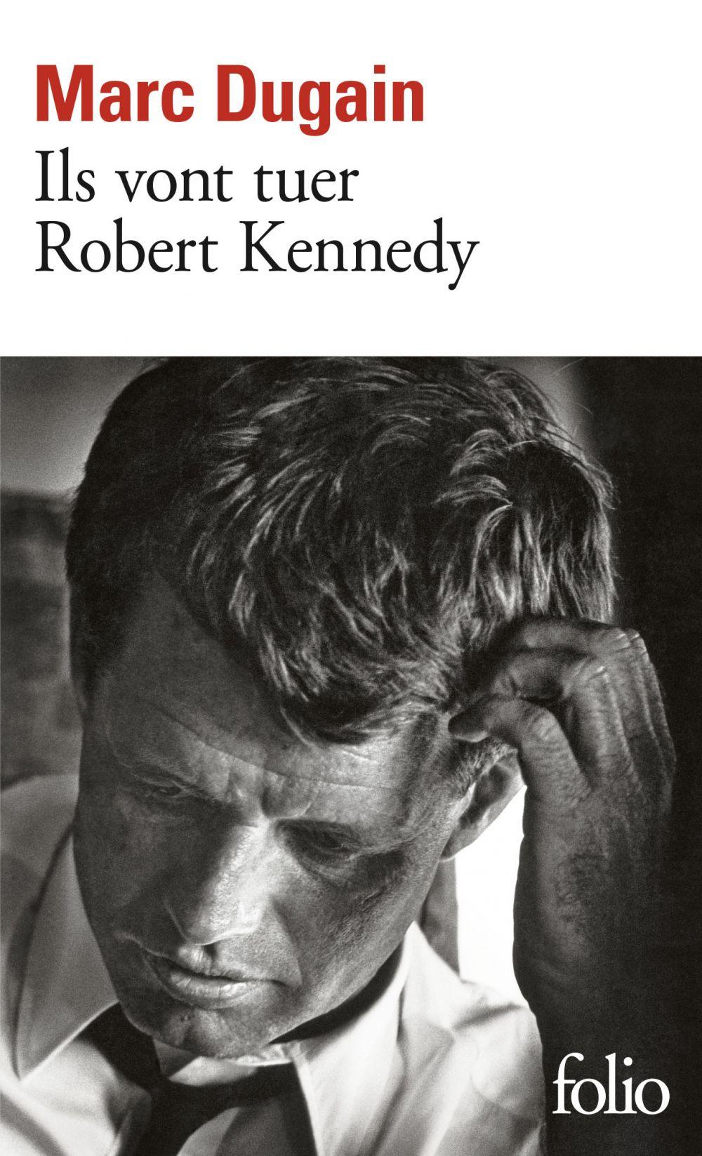 Ils vont tuer Robert Kennedy |