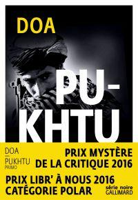 Pukhtu Primo (édition enrichie) | DOA, . Auteur