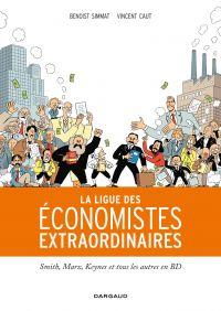 Ligue des économistes extraordinaires | Simmat, Benoist (1973-....). Auteur