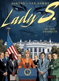 Lady S. Volume 5, Une taupe à Washington