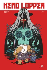 Head Lopper - Tome 2 - Head Lopper - Tome 2 | MacLean, Andrew. Auteur
