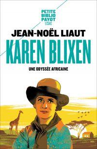 Karen Blixen | Liaut, Jean-Noël (1966-....). Auteur