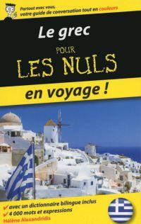 Le grec pour les Nuls en voyage | ALEXANDRIDIS, Hélène. Auteur