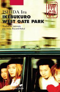 Ikebukuro West Gate Park | Ishida, Ira (1960-....). Auteur