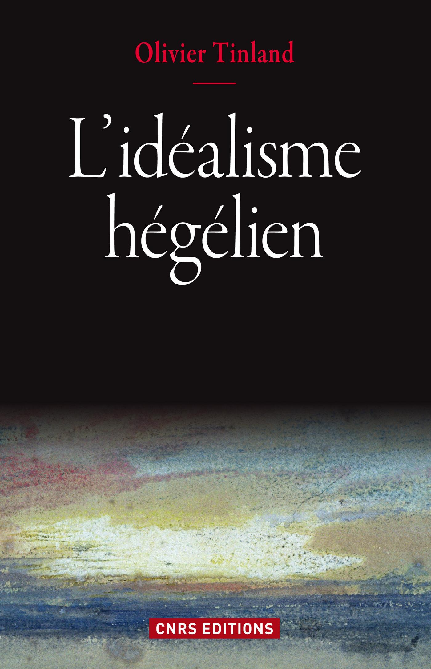 L'Idéalisme Hégélien
