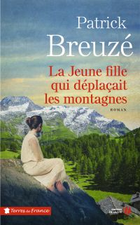 La Jeune Fille qui déplaçait les montagnes | BREUZE, Patrick. Auteur