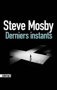 Derniers Instants | MOSBY, Steve