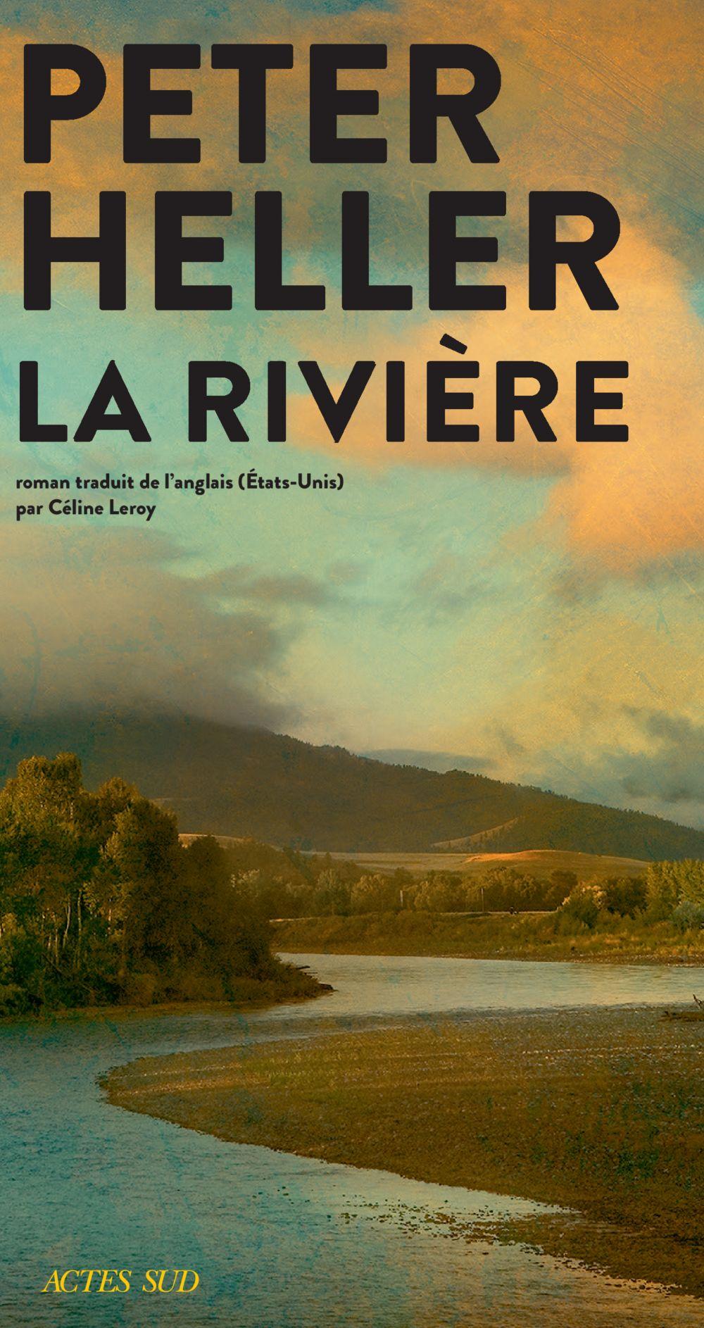 La Rivière   Heller, Peter. Auteur