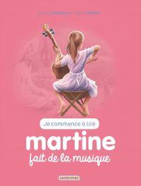 Je commence à lire avec Martine. Volume 43, Martine fait de la musique