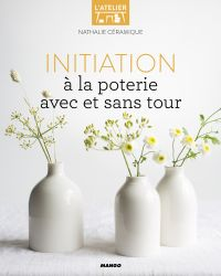 Initiation à la poterie ave...