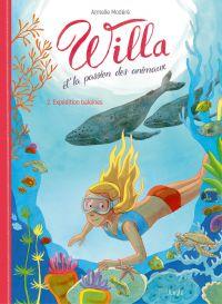 Willa et la passion des animaux - Tome 2 - Expédition Baleines