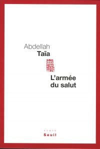 L'Armée du salut | Taïa, Abdellah. Auteur
