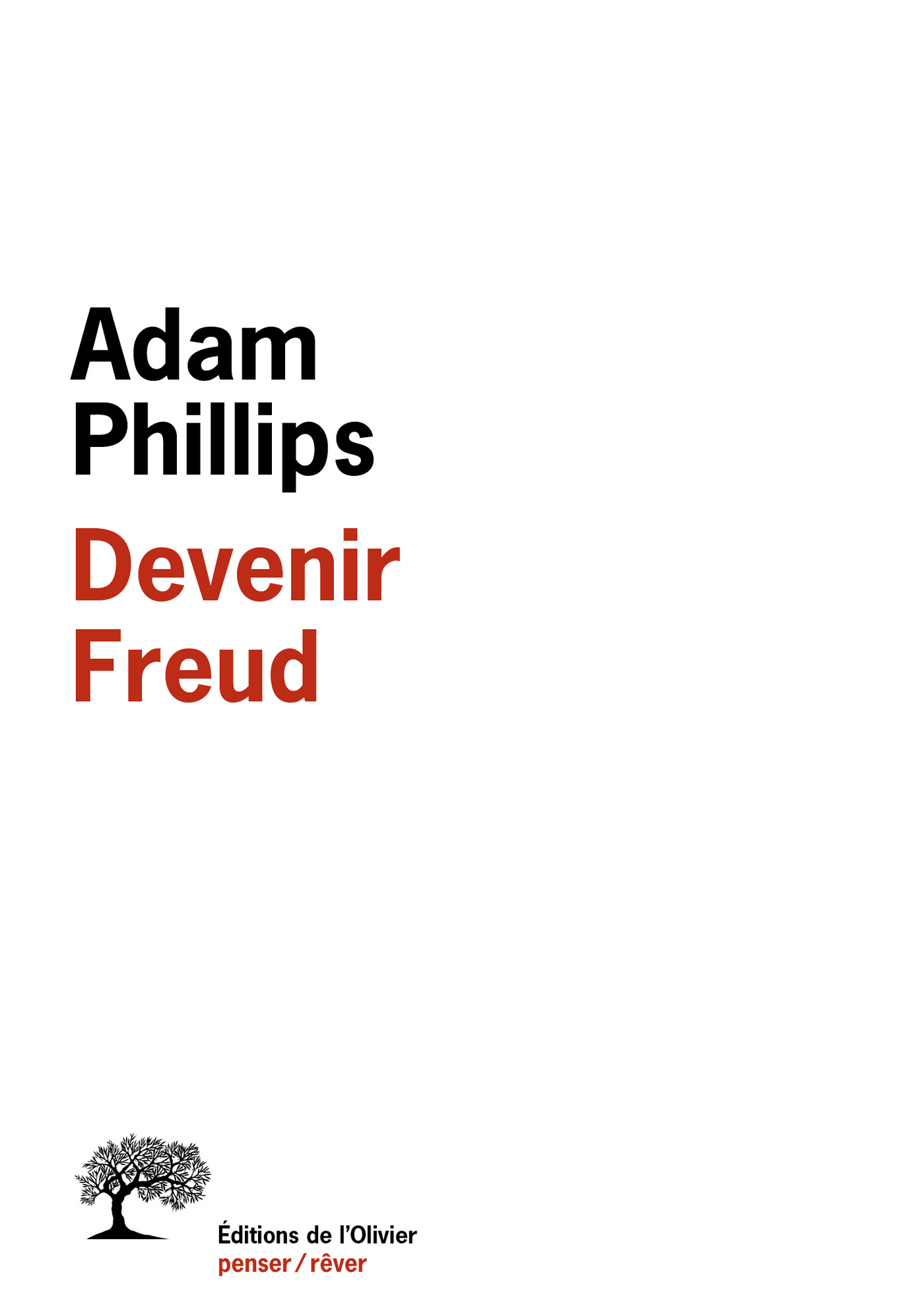 Devenir Freud. Biographie d'un déplacement